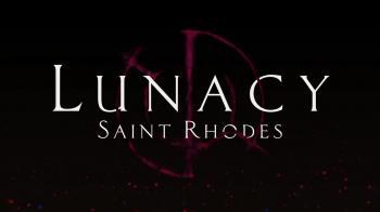 Первый взгляд на Lunacy: Saint Rhodes