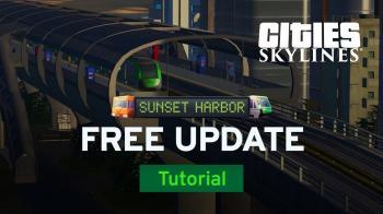 Свежий ролик DLC Sunset Harbour для Cities: Skylines демонстрирует функции, которые появятся в бесплатном обновлении