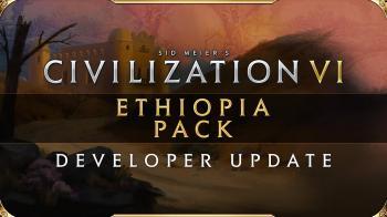Новое видео Sid Meier's Civilization 6 посвящено DLC Ethiopia