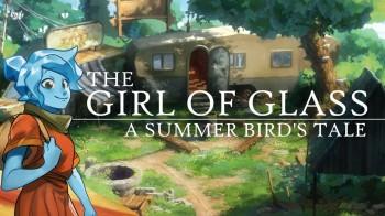 В Steam состоялся релиз симпатичной приключенческой игры The Girl of Glass: A Summer Bird's Tale