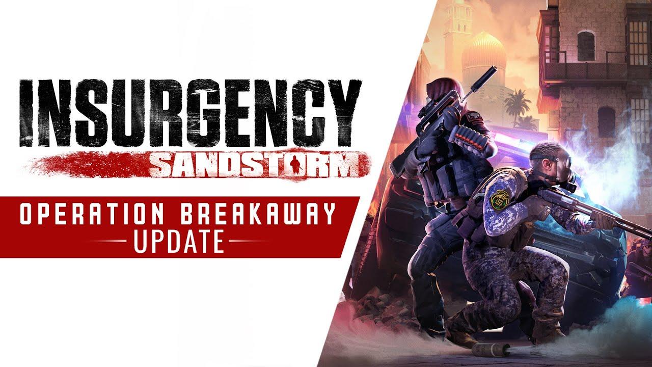 Новое обновление Insurgency: Sandstorm's Operation Breakaway добавляет новый режим, карту, оружие и многое другое