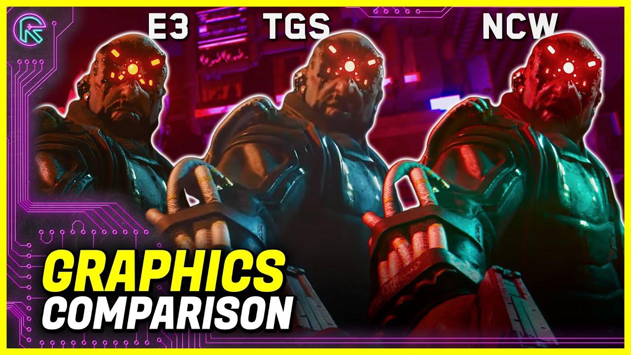 Сравнительное видео геймплея Cyberpunk 2077 (E3 vs TGS vs NCW RU)