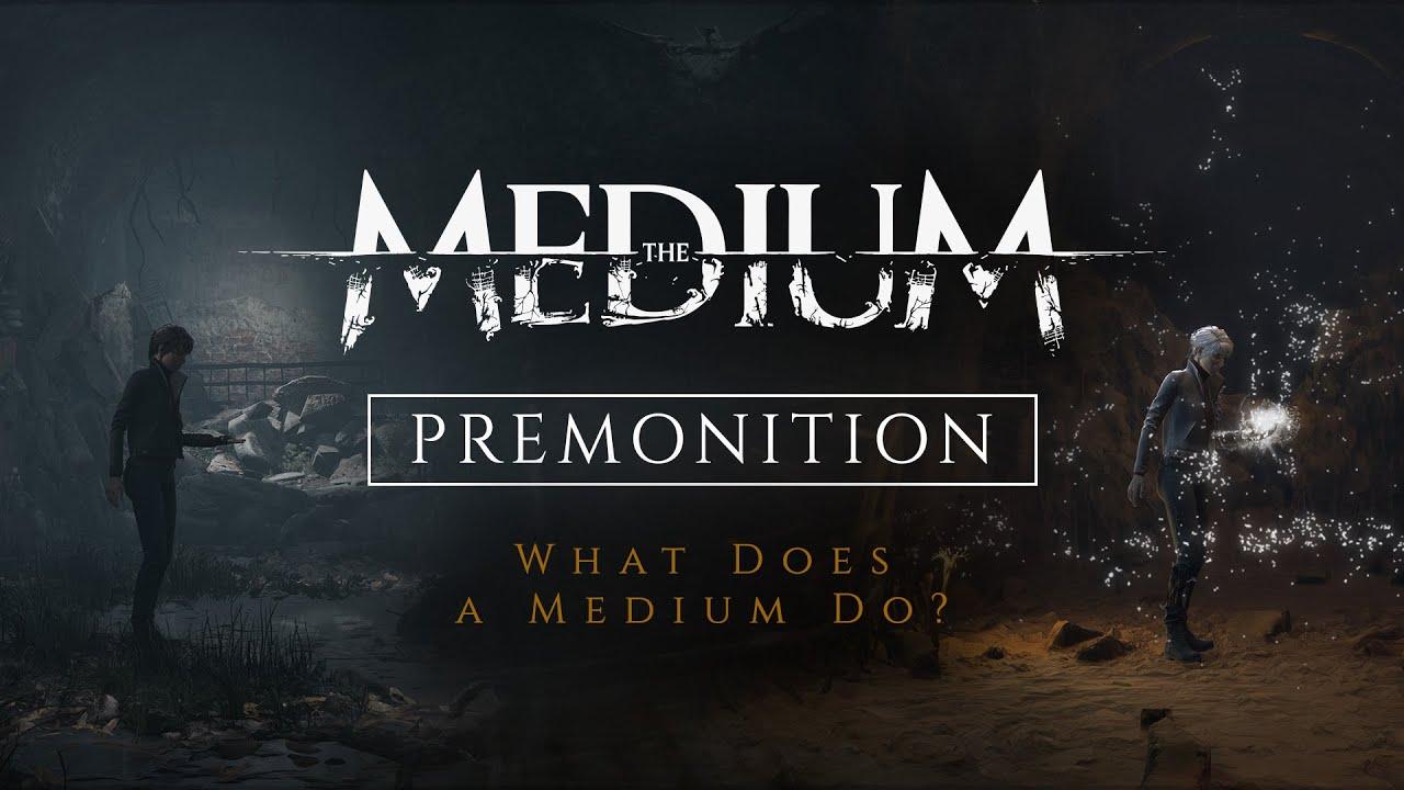 Новый трейлер The Medium рассказывает о возможностях Марианны. Опубликованы расширенные системные требования